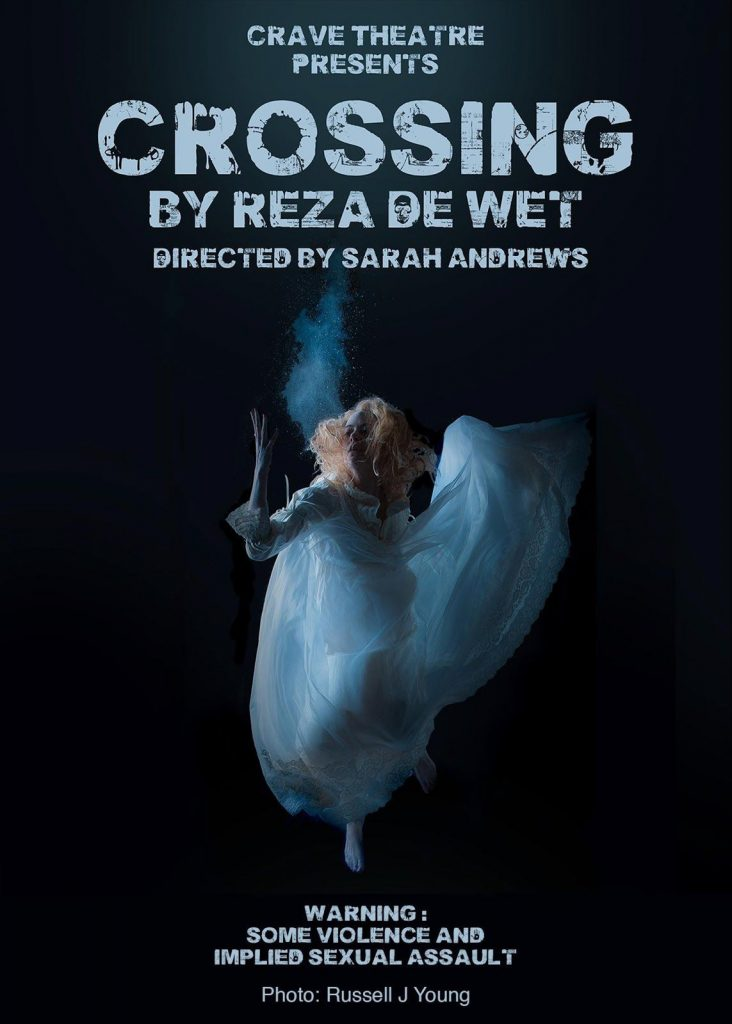 Crave Theatre Company, Crossing by Reza De Wet